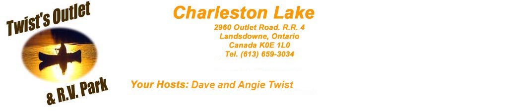 Twist's Outlet. RV & Rental Accommodations- Ontario RV Resort, Cabin Rentals - Gananoque - Charleston Lake